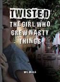 The Girl Who Grew Nasty Things