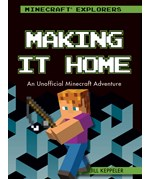 "<h2><a href=""../Making_It_Home/421940"">Making It Home: <i>An Unofficial Minecraft® Adventure</i></a></h2>"