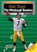 Steel Tough—The Pittsburgh Steelers