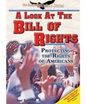 A Look at the Bill of Rights