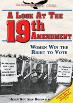 "<h2><a href=""../A_Look_at_the_Nineteenth_Amendment/3422"">A Look at the Nineteenth Amendment: <i>Women Win the Right to Vote</i></a></h2>"