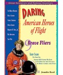 Daring American Heroes of Flight