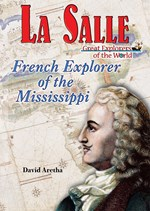"<h2><a href=""../La_Salle/1431"">La Salle: <i>French Explorer of the Mississippi</i></a></h2>"