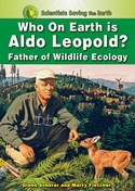 Who on Earth is Aldo Leopold?