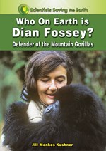 "<h2><a href=""../Who_on_Earth_is_Dian_Fossey/2926"">Who on Earth is Dian Fossey?: <i>Defender of the Mountain Gorillas</i></a></h2>"