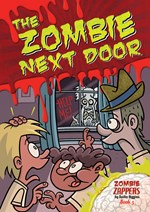 "<h2><a href=""../The_Zombie_Next_Door/4145"">The Zombie Next Door: <i>Zombie Zappers Book 3</i></a></h2>"