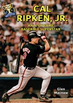 "<h2><a href=""../Cal_Ripken_Jr/4151"">Cal Ripken, Jr.: <i>Hall of Fame Baseball Superstar</i></a></h2>"