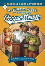 "<h2><a href=""https://www.enslow.com/books/A_HALL_Lot_of_Trouble_at_Cooperstown/4205"">A HALL Lot of Trouble at Cooperstown: <i>The Baseball Geeks Adventures Book 1</i></a></h2>"