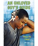 An Unloved Guy's Guide