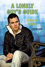 "<h2><a href=""https://www.enslow.com/books/A_Lonely_Guys_Guide/4247"">A Lonely Guy's Guide: <i>How to Deal</i></a></h2>"