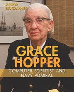 "<h2><a href=""../Grace_Hopper/4706"">Grace Hopper: <i>Computer Scientist and Navy Admiral</i></a></h2>"