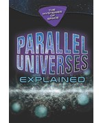 "<h2><a href=""../Parallel_Universes_Explained/4756"">Parallel Universes Explained: <i></i></a></h2>"