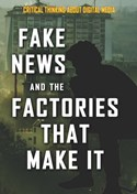 Fake News and the Factories That Make It