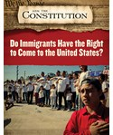 Do Immigrants Have the Right to Come to the United States?