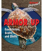 "<h2><a href=""https://www.enslow.com/books/Armor_Up/421978"">Armor Up: <i>Exoskeletons, Scales, and Shells</i></a></h2>"