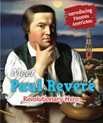 "<h2><a href=""../Meet_Paul_Revere/422074"">Meet Paul Revere: <i>Revolutionary Hero</i></a></h2>"