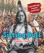 "<h2><a href=""../Meet_Sitting_Bull/422075"">Meet Sitting Bull: <i>Lakota Chief</i></a></h2>"