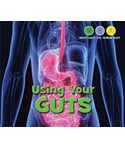 Using Your Gut