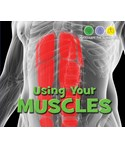 Using Your Muscles