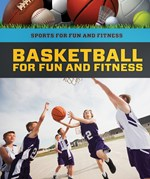 "<h2><a href=""../Basketball_for_Fun_and_Fitness/422134"">Basketball for Fun and Fitness: <i></i></a></h2>"