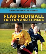 "<h2><a href=""https://www.enslow.com/books/Flag_Football_for_Fun_and_Fitness/422135"">Flag Football for Fun and Fitness: <i></i></a></h2>"