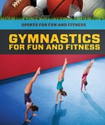 "<h2><a href=""https://www.enslow.com/books/Gymnastics_for_Fun_and_Fitness/422136"">Gymnastics for Fun and Fitness: <i></i></a></h2>"