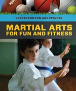 "<h2><a href=""https://www.enslow.com/books/Martial_Arts_for_Fun_and_Fitness/422137"">Martial Arts for Fun and Fitness: <i></i></a></h2>"