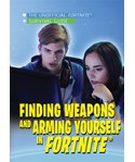 Finding Weapons and Arming Yourself in Fortnite®