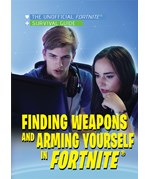 "<h2><a href=""https://www.enslow.com/books/Finding_Weapons_and_Arming_Yourself_in_Fortnite®/422169"">Finding Weapons and Arming Yourself in Fortnite®: <i></i></a></h2>"
