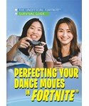 Perfecting Your Dance Moves in Fortnite®