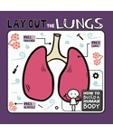 Lay Out the Lungs