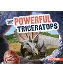 The Powerful Triceratops