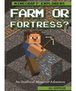 """<h2><a href=""""../books/Farm_or_Fortress/422280"""">Farm or Fortress?: <i>An Unofficial Minecraft® Adventure</i></a></h2>"""